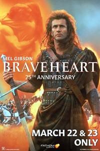 Braveheart 25th Anniversary