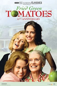 Fried Green Tomatoes 30th Anniversary presented by TCM